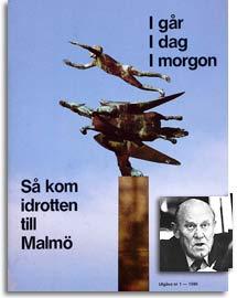 Så kom idrotten till Malmö